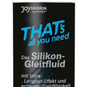 """Gleitfluid """"That's all you need"""""""
